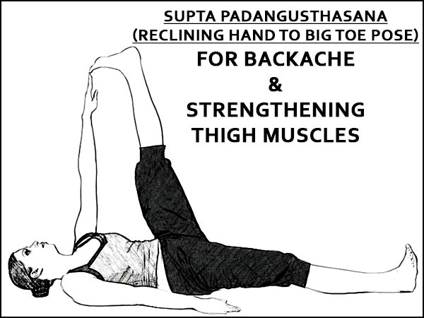 supta padangusthasana For Backache & Strengthening Thigh Muscles