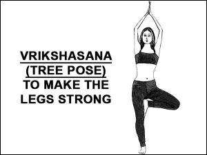 Vrikshasana Tree Pose Make The Legs Strong