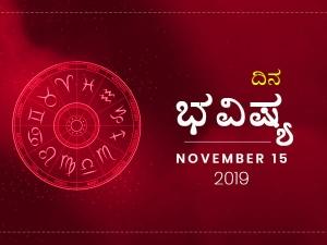 Daily Horoscope 15 Nov 2019 In Kannada