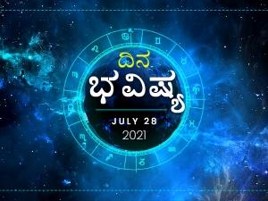 Dina Bhavishya 28 July 2021 Today Rashi Bhavishya Daily Horoscope In Kannada
